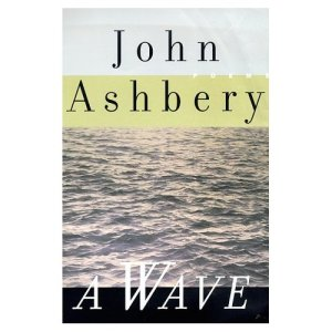 John Ashbery - A Wave