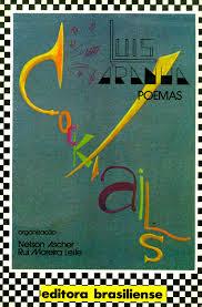 Cocktails, na edição feita pela ed. Brasiliense, com desenho de capa do próprio Aranha.