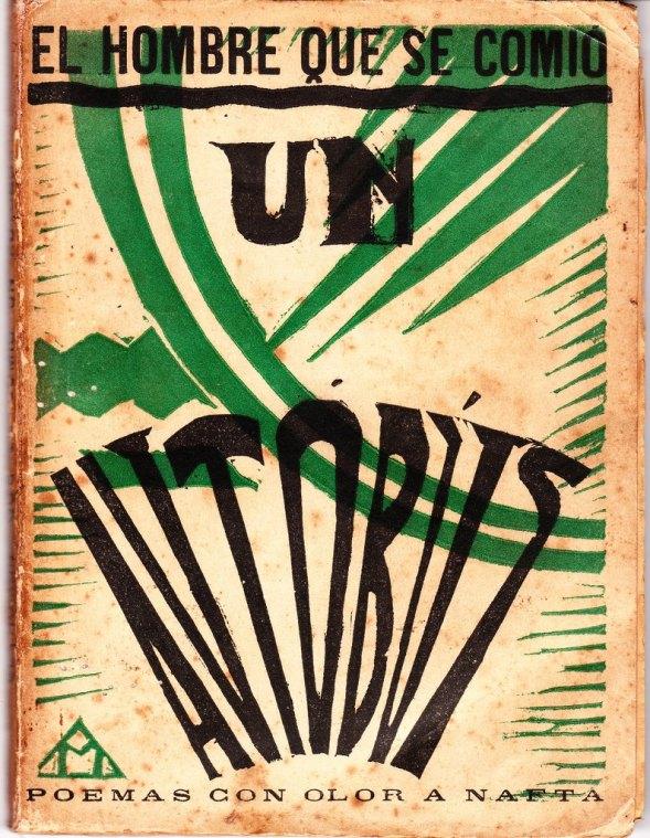 Capa do livro O homem que comeu um ônibus – poemas com cheiro de nafta - 1927
